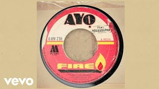 Ayo - Fire (ft. Youssoupha)
