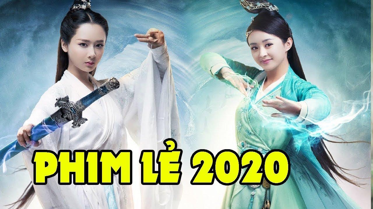 Phim Lẻ Trung Quốc Hay Nhất 2020 - Phim Hành Động Kiếm Hiệp Cổ Trang Mới Nhất 2020