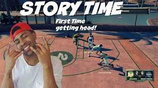 getlinkyoutube.com-Story Time| THE FIRST TIME I GOT SUM HEAD!