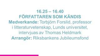 Forskartorget 2015 - FÖRFATTAREN SOM KÄNDIS