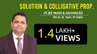 getlinkyoutube.com-SOLUTION & COLLIGATIVE PROPERTIES | NV SIR | NUCLEON | IIT JEE MAIN + ADVANCED | CHEMISTRY |