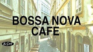 getlinkyoutube.com-【Cafe Music】Bossa Nova Instrumental Music - Relaxing Music - Background Music