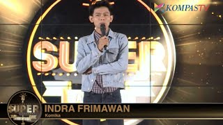 getlinkyoutube.com-Indra Frimawan: Buah Kerja Keras - SUPER Stand Up Seru eps 182