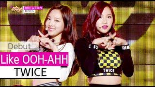 getlinkyoutube.com-[HOT] TWICE - Like OOH-AHH, 트와이스 - OOH-AHH하게, Show Music core 20151024