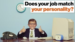 Your job VS Your Personality?