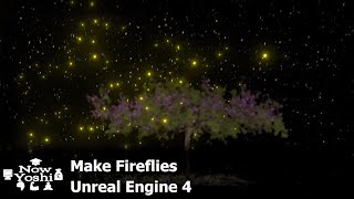 Tutorial Fireflies particle system Unreal engine 4