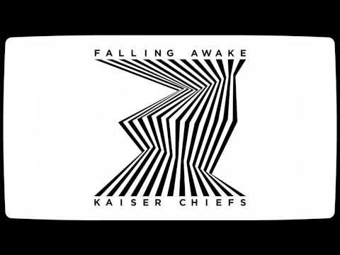 Kaiser Chiefs - Falling Awake [audio]