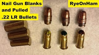getlinkyoutube.com-Nail Gun Blanks & Pulled  22 lr Bullets