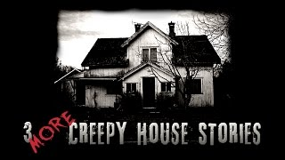 3 More Creepy House Stories | Reddit NoSleep - feat. Dr. Creepen & UNIT #522