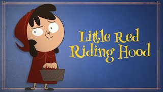 Little Red Riding Hood - Fixed Fairy Tales