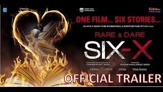 getlinkyoutube.com-Six X Official Trailer | One film Six stories | CK Arts | Sofia Hayat | Ashmit Patel