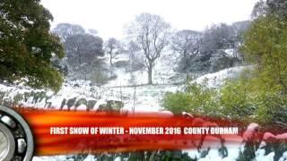Winter Snow 9th November 2016 County Durham