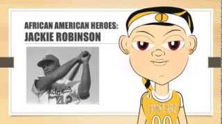 Black History Month: African American Heroes - Jackie Robinson - Educational Video for Children