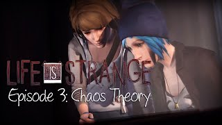 getlinkyoutube.com-Life Is Strange FULL EPISODE 3 NO COMMENTARY (VERY THOROUGH) WALKTHROUGH GAMEPLAY Chaos Theory