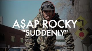 A$ap Rocky - Suddenly (trailer)