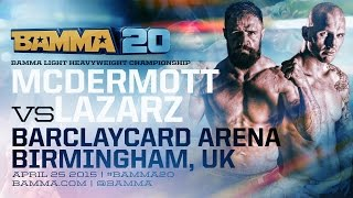 getlinkyoutube.com-BAMMA 20 (Main Event) Brett McDermott vs Marcin Lazarz