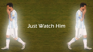 getlinkyoutube.com-Lionel Messi - Just Watch Him | #1 TRAILER