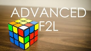 [CFOP] Advanced F2L Tutorial