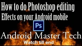 getlinkyoutube.com-How to do Photoshop editing in android mobile