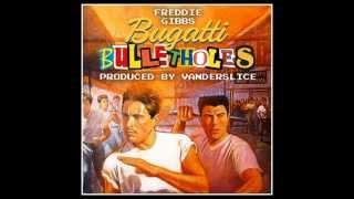 Freddie Gibbs - Bugatti Bullet Holes