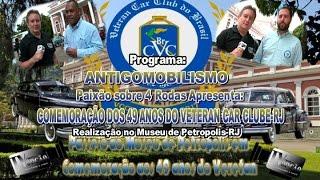 Comemoração 49 anos Veteran Car Clube-RJ