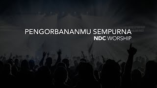 getlinkyoutube.com-PengorbananMu Sempurna (NDC Worship)