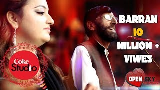 Pashto New song Barran in Coke studio 2018 Full HD