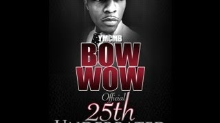 Bow Wow - Underrated Webisode 13 (25th B-Day Celebration)