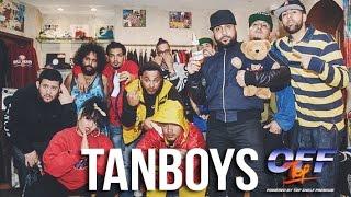 "Tanboys - ""Off Top"" Freestyle (Top Shelf Premium)"