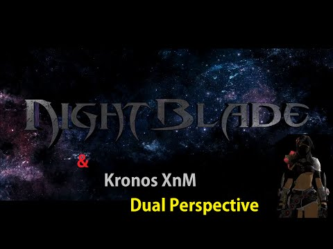 Nightblade & Kronos Xnm- Dual Perspective Skirmishing [Low Def :( ]