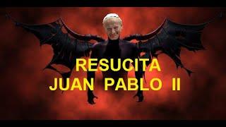 getlinkyoutube.com-RESUCITA Juan Pablo II y también será el octavo.