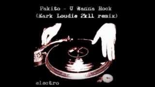 getlinkyoutube.com-Pakito - U Wanna Rock (Mark Loudie 2k11 Remix) – kopia