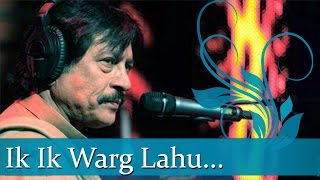 "getlinkyoutube.com-Attaullah Khan Esakhelvi Superhit Ghazals - ""Ik Ik Warg Lahu "" - Best of Pakistani Ghazal Hits"
