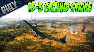 getlinkyoutube.com-War Thunder TB-3 MOTHER SHIP GROUND STRIKE! w/Baron & Slick