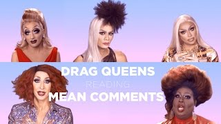 getlinkyoutube.com-Drag Queens Reading Mean Comments w/ Bianca Del Rio, Raja, Raven, Detox, Latrice, Jujubee and More!