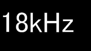 getlinkyoutube.com-モスキート音18kHz 18歳 ~ 24歳に挑戦