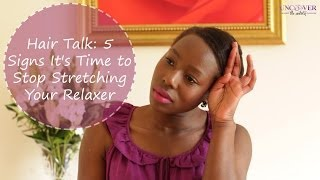 getlinkyoutube.com-5 Signs It's Time to Stop Stretching Your Relaxer (Hair Talk) | Uncover the Untold