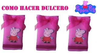 getlinkyoutube.com-COMO HACER DULCERO  DE FOAMY DE PEPPA PIG
