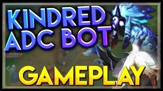 getlinkyoutube.com-Kindred Gameplay ADC Bot - LoL Kindred Marksman Bot Full Gameplay - League of Legends