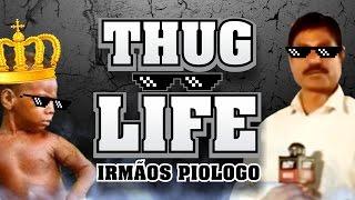 getlinkyoutube.com-Thug Life - Irmãos Piologo #01