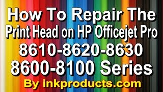 getlinkyoutube.com-How to repair the HP Officejet Pro 8600,8610,8620,8630,6700,6600 Print head