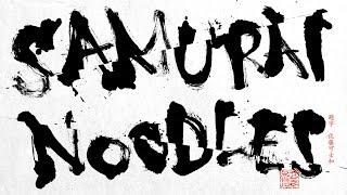"""getlinkyoutube.com-SAMURAI NOODLES """"THE ORIGINATOR"""""""