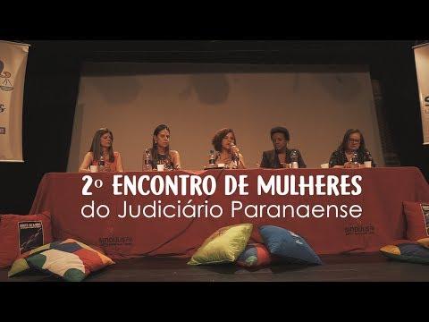 Abertura do 2º Encontro de Mulheres do Judiciário Paranaense