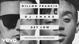 getlinkyoutube.com-Dillon Francis, DJ Snake - Get Low Remix (Audio) ft. Rae Sremmurd