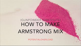 getlinkyoutube.com-How To Make Armstrong Mix (Possible GunPowder Substitute)