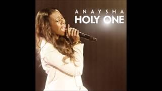Anaysha - Holy One (AUDIO ONLY)