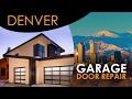 Garage Door Repair Denver - Video Guide