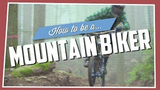 getlinkyoutube.com-How To Be A Mountain Biker
