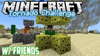 Minecraft Tornado Challenge w/Friends
