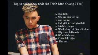 getlinkyoutube.com-Top 10 ca khúc hay nhất của Trình Định Quang (Tèo) - Thất tình